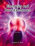 Electricity and Basic Electronics 7th edition 9781590708774 1590708776
