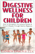 Digestive Wellness for Children 1st edition 9781591201519 1591201519