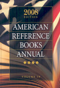 American Reference Books Annual 2008 39th edition 9781591586913 1591586917