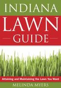 The Indiana Lawn Guide 0 9781591864110 1591864119