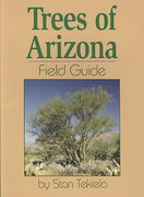 Trees of Arizona Field Guide 1st Edition 9781591930761 1591930766