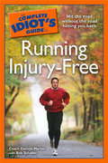 The Complete Idiot's Guide to Running Injury-Free 0 9781592577330 1592577334