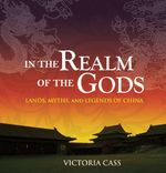 In the Realm of the Gods 1st Edition 9781592650767 1592650767