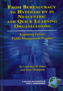 From Bureaucracy to Hyperarchy in Netcentric and Quick Learning Organizations 0 9781593116064 1593116063