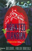 Haunted Mansion Volume 1: Welcome Foolish Mortal 0 9781593620981 1593620985