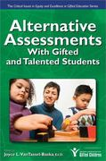 Alternative Assessments with Gifted and Talented Students 1st Edition 9781593632984 1593632983