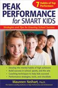 Peak Performance for Smart Kids 1st Edition 9781618213211 1618213210