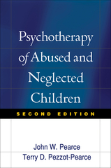 Psychotherapy of Abused and Neglected Children 2nd Edition 9781593852139 1593852134