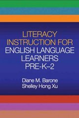 Literacy Instruction for English Language Learners Pre-K-2 1st edition 9781593856021 1593856024
