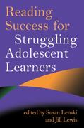 Reading Success for Struggling Adolescent Learners 1st edition 9781593856762 1593856768