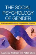 The Social Psychology of Gender 1st Edition 9781593858254 1593858256