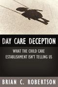 Day Care Deception 0 9781594030598 1594030596