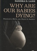 Why Are Our Babies Dying 1st Edition 9781594514418 1594514410