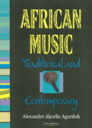 African Music Traditional and Contemporary 1st Edition 9781594545542 1594545545