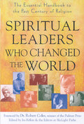 Spiritual Leaders Who Changed the World 1st Edition 9781594732416 1594732418