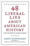 48 Liberal Lies About American History 0 9781595230515 1595230513