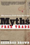 Myths of Free Trade 0 9781595581242 1595581243