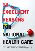 10 Excellent Reasons for National Health Care 0 9781595583284 1595583289