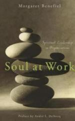 Soul at Work 1st Edition 9781596270138 1596270136