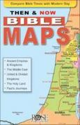 Then & Now Bible Maps 1st Edition 9781596365568 1596365560