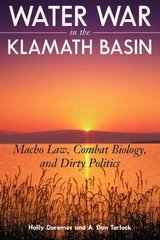 Water War in the Klamath Basin 2nd edition 9781597263948 159726394X