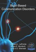 Brain-Based Communication Disorders 1st edition 9781597561945 1597561940