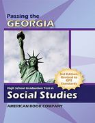 Passing the Georgia High School Graduation Test in Social Studies 3rd edition 9781598071511 1598071513