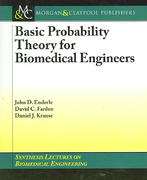 Basic Probability Theory for Biomedical Engineers 1st edition 9781598290608 1598290606