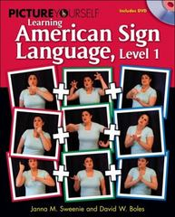 Picture Yourself Signing ASL, Level 1 1st edition 9781598635164 1598635166