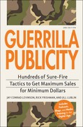 Guerrilla Publicity 2nd edition 9781598698459 1598698451