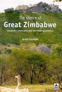 The Silence of Great Zimbabwe 1st Edition 9781315417202 1315417200