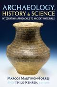 Archaeology, History and Science 0 9781598743401 1598743406