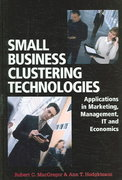 Small Business Clustering Technologies 1st Edition 9781599041261 159904126X