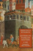 Letters on Familiar Matters (Rerum Familiarium Libri) 0 9781599100005 1599100002
