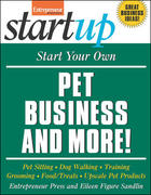 Start Your Own Pet Business and More 1st edition 9781599181868 159918186X