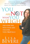 You Are Not What You Weigh 0 9781599790756 1599790750