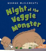 Night of the Veggie Monster 1st edition 9781599900612 1599900610