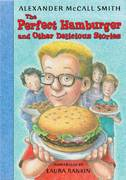 The Perfect Hamburger and Other Delicious Stories 1st edition 9781599901343 159990134X