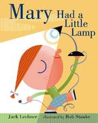 Mary Had a Little Lamp 1st edition 9781599901695 1599901692