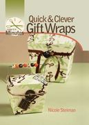 Quick and Clever Gift Wraps 0 9781600592027 1600592023