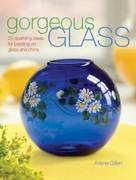 Gorgeous Glass 0 9781600610066 1600610064