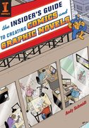 The Insider's Guide to Creating Comics and Graphic Novels 0 9781600610226 1600610226