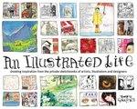 An Illustrated Life 1st Edition 9781600610868 1600610862