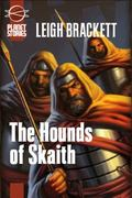 The Hounds of Skaith 0 9781601251350 1601251351