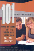 101 Ways to Make Studying Easier and Faster for College Students 0 9781601382498 1601382499