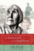 The Eskimo Girl and the Englishman 0 9781602230156 1602230153