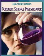 Forensic Science Investigator 1st Edition 9781602790551 1602790558