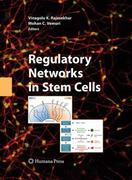 Regulatory Networks in Stem Cells 1st edition 9781603272261 1603272267