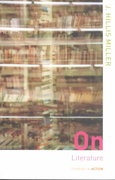 On Literature 1st edition 9780415261258 0415261252