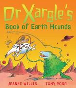 Dr Xargle's Book of Earth Hounds 0 9781842701706 1842701703
